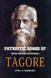 Patriotic Songs of Tagore (With Nature & Others) (HB)