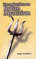 Introduction to Indian Mysticism