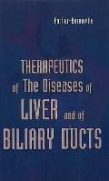 Therapeutics of the Diseases of Liver and Biliary Duct