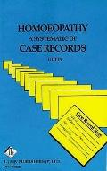 Homoeopathy: A Systematics of Case Records