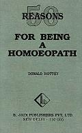 Fifty Reasons for Being a Homoeopath
