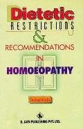 Dietetic Restrictions and Recommendations in Homoeopathy
