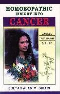Homoeopathic Insight into Cancer