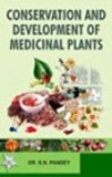 Conservation and Development of Medicinal Plants