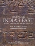 Revealing India's Past Recent Trends in Art and Archaeology  Prof. Ajay Mitra Shastri Commem...
