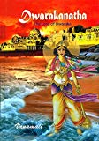 Dwarakanatha: (The Lord of Dwaraka)
