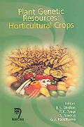 Plant Genetic Resources:Horticultural Crops Horticultural Crops