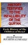 History Testifies to the Infallibility of the Qur'an: Early History of the Children of Israel