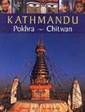 Kathmandu, Pokhara, Chitwan