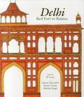 Delhi : Red Fort to Raisina