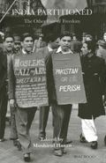 India Partitioned : The Other Face of Freedom