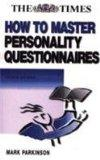 How to Master Personality Questionnaires