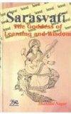 Sarasvati: The Goddess of Learning and Wisdom