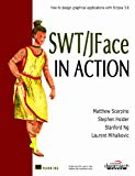 SWT/JFace In Action: How to Design Graphical Applications with Eclipse 3.0