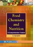 Food Chemistry and Nutrition: A Comprehensive Treatise