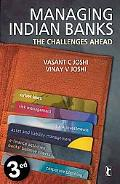 Managing Indian Banks: The Challenges Ahead (Response Books)
