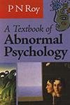 A Textbook of Abnormal Psychology