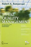 Total Quality Management: An Executive Guide to Continuous Improvement