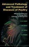 Advanced Pathology and Treatment of diseases of Poultry With Special Reference to Etiology, ...