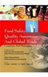 Food Safety Quality Assurance And Global Trade: Concerns And Strategies