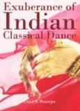 Exuberance of Indian Classical Dance