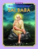 The Glorious Stories of Shirdi's Sai Baba