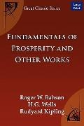 Fundamentals Of Prosperity And Other Works (Large Print)