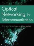 Optical Networking in Telecommunication