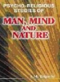Psycho-Religious Studies Of Man, Mind And Nature