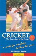Cricket The Essentials Of The Game