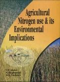Agricultural Nitrogen Use & Its Environmental Implications