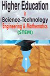 Higher Education in Science-Technology Engineering & Mathematics (STEM)