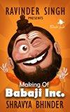 Making of Babaji Inc.