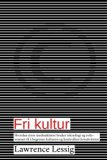 Fri kultur (Norwegian Edition)