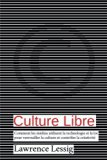 Culture Libre (French Edition)