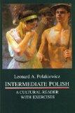 Intermediate Polish: A Cultural Reader With Exercises