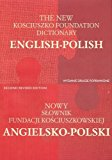 The New English-Polish & Polish-English Kosciuszko Foundation Dictionary (English and Polish...
