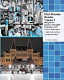 First Russian Reader Volume 2: Bilingual for Speakers of English Elementary (A2) (Graded Rus...