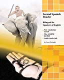 Second Spanish Reader: Bilingual for Speakers of English (Graded Spanish Readers)