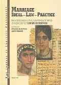 Marriage Ideal, Law, Practice Proceedings of a Conference Held in Memory of Henryk Kupiszews...