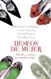 Deseos de mujer/ Wishes of Women (Spanish Edition)