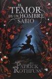 El temor de un hombre sabio / The Wise Man's Fear: Cronica del asesino de Reyes: Segundo dia...