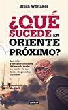 Que sucede en oriente proximo? (Spanish Edition)