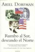 Rumbo Al Sur, Deseando El Norte UN Romance Bilingue