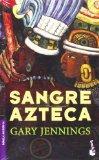 Sangre Azteca/ Aztec Blood (Spanish Edition)