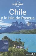 Lonely Planet Chile y la isla de Pascua (Spanish Edition)
