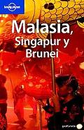 Lonely Planet Malasia, Singapur Y Brunei