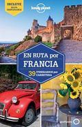Lonely Planet En ruta por Francia (Travel Guide) (Spanish Edition)