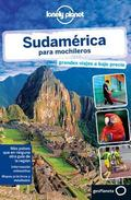 Lonely Planet Sudamerica para Mochileros (Travel Guide) (Spanish Edition)