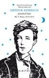 Arthur Rimbaud: Poesia al raso, Vol. I. Textos 1870-1871 (Spanish Edition)